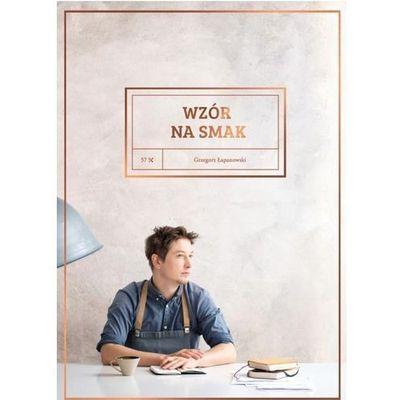 Kuchnia, przepisy kulinarne Łapanowski Grzegorz