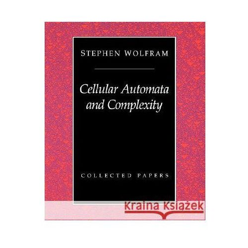 Cellular Automata & Complexity, oprawa miękka