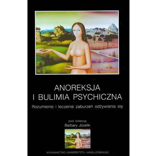 Anoreksja i bulimia psychiczna, oprawa miękka