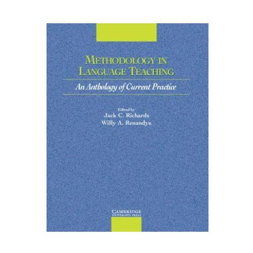 Methodology In Language Teaching An Anthology Of Current Practice (9780521004404)