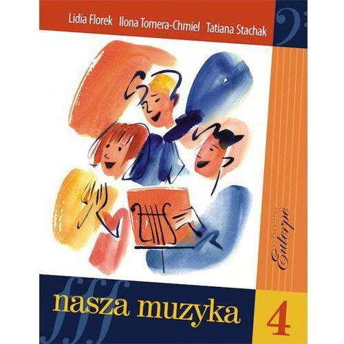 PWM Stachak T., Tomera-Chmiel I., Florek L. - Nasza muzyka 4. Podręcznik do kształcenia słuchu i rytmiki dla czwartej klasy szkoły muzycznej I stopnia