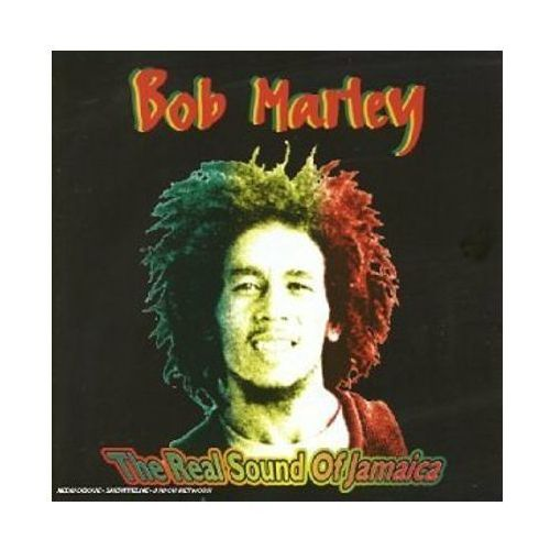 Bob marley & the wailers - real sound of jamaica,the Warner music / milan records