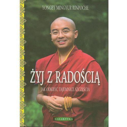 ŻYJ Z RADOŚCIĄ (oprawa miękka ze skrzydełkami) (Książka) (328 str.)