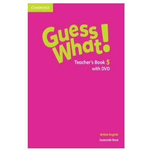 Guess What! 5 Teacher's Book + DVD British English (2015)
