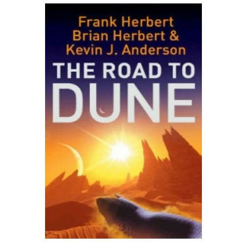 Road to Dune, Hodder And Stoughton Ltd.