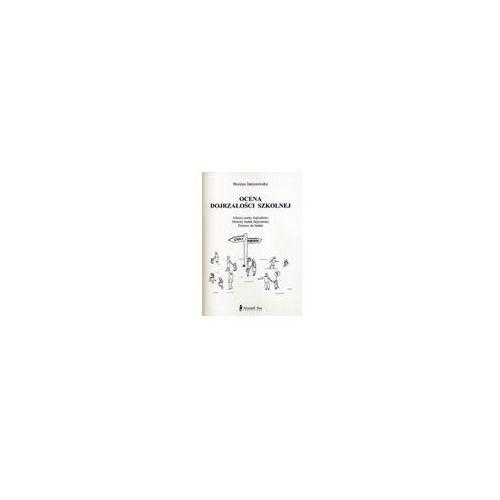 Ocena dojrzałości szkolnej.Arkusz oceny dojrzałości,metody badań - Bożena Janiszewska (45 str.)