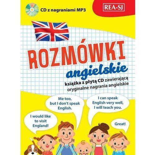 Rozmówki angielskie Książka z płytą CD zawierającą oryginalne nagrania angielskie (2016)