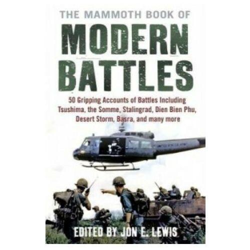 The Mammoth Book of Modern Battles - Lewis Jon E. - książka (9781845298852)