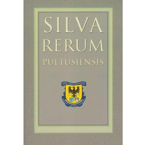 Silva Rerum Pultusiensis, praca zbiorowa