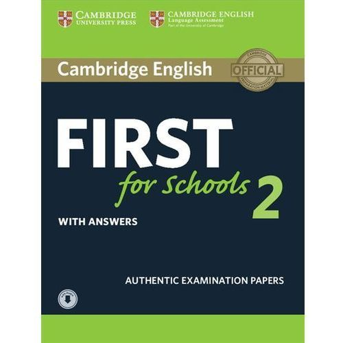 Cambridge English First for Schools 2. Student's Book with answers + Audio (192 str.)