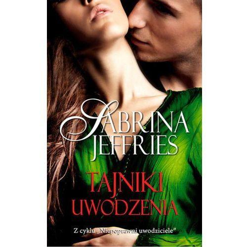 Tajniki uwodzenia - Sabrina Jeffries (MOBI) (9788375515794)