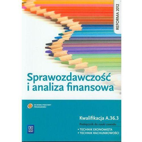 Sprawozdawczość i analiza finansowa - Grażyna Borowska, Irena Frymark (2013)