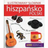 Ilustrowany słownik hiszpańsko-polski - Wysyłka od 3,99 - porównuj ceny z wysyłką, Woźniak Tadeusz