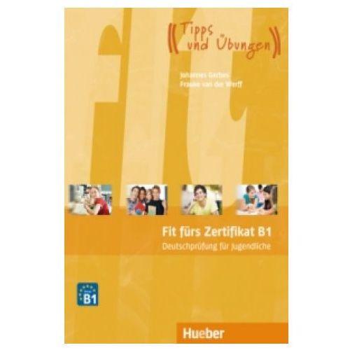 Fit furs Zertifikat B1 fur Jugendliche (168 str.)