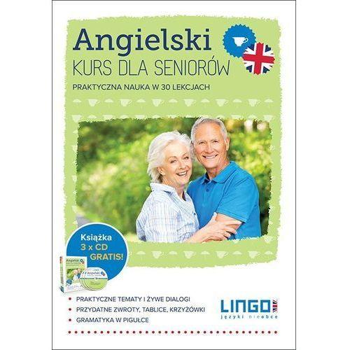 Angielski. Kurs dla seniorów. Pakiet multimedialny. Praktyczna nauka w 30 lekcjach, LINGO