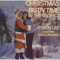Christmas Party Time In The Tropics - Lee And The Dragonaires, Byron (Płyta CD), 2384