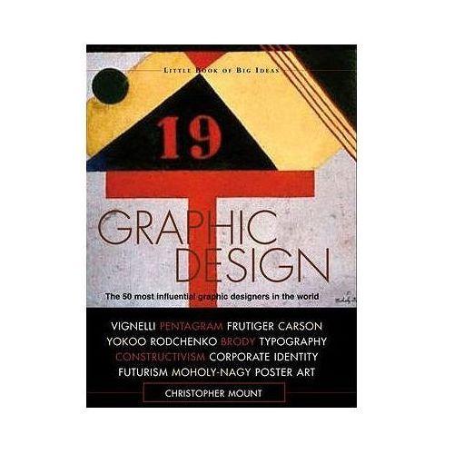 Little Book of Big Ideas Graphic Design (9781408120026)