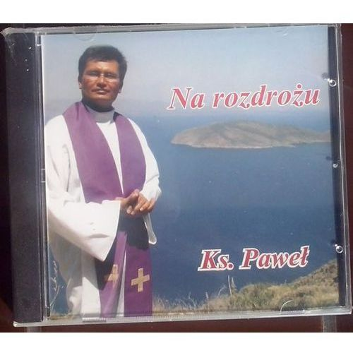 Na rozdrożu Ks. Paweł - CD