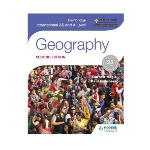 Geography. Second Edition. Cambridge International As and A Level (9781471868566)
