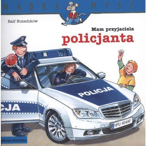 MAM PRZYJACIELA POLICJANTA (9788372784070)