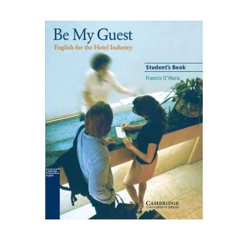 Be My Guest Student&-8217;s Book (9780521776899)
