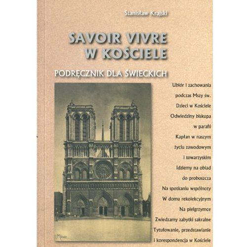 Savoir vivre w Kościele. Podręcznik dla świeckich (9788386535323)