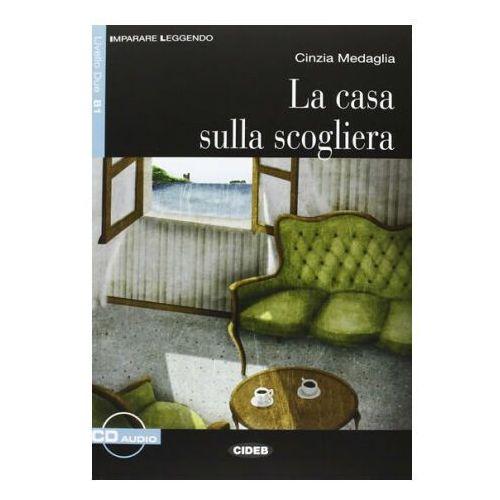 Casa Sulla Scogliera + CD (2013)