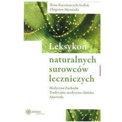 Encyklopedie i słowniki  Ilona. Kaczmarczyk-Sedlak, Zbigniew Skotnicki