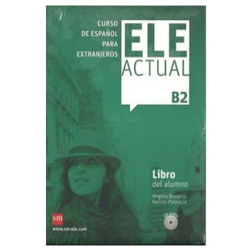 ELE Actual B2 Podręcznik +CD - Borobio Virgilio, Palencia Ramon (272 str.)