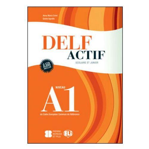 DELF Actif Scolaire Et Junior A1 Corriges et Transcriptions + CD, oprawa miękka