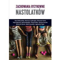Zachowania ryzykowne nastolatków - Jędrzejko Mariusz Z., Paweł Prufer (224 str.)