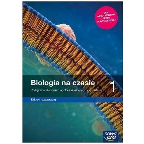 Biologia LO 1 Na czasie... Podr ZR NPP wyd. 2019, Nowa Era