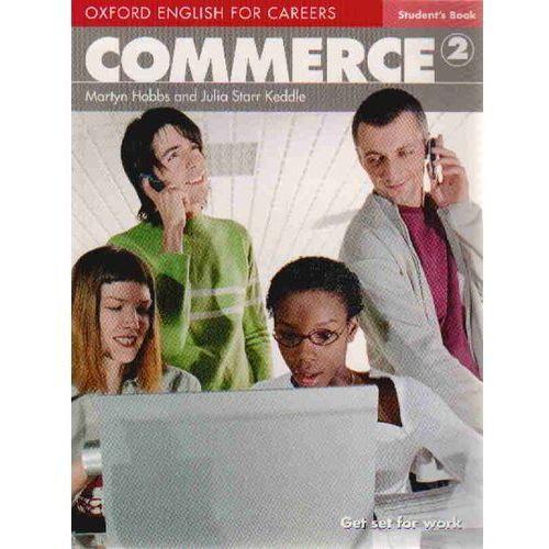 Commerce 2 Oxford English for Careers: Książka Ucznia