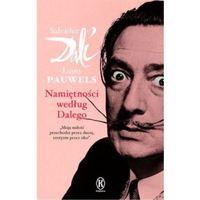Namiętności według Dalego, Salvador Dali, Louis Pauwels