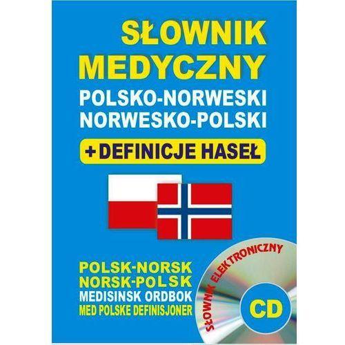 Słownik medyczny pol.-nor.+definicje haseł+słownik elektr.CD (826 str.)