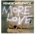 Henryk MiŚkiewicz - MORE LOVE, BOXCDC041