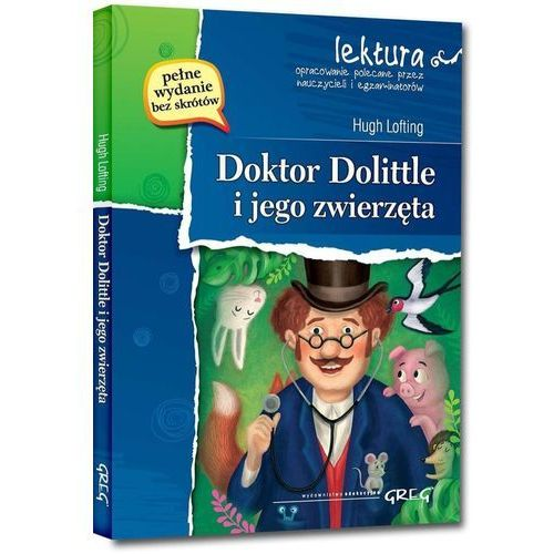 Doktor Dolittle i jego zwierzęta; *wydanie z opracowaniem i streszczeniem* (104 str.)