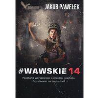 #Wawskie14, Jakub Pawelek