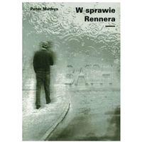 W sprawie Rennera - Peter Mathys (2008)