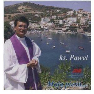 Szerlowski paweł ks. Moja pieśń... - cd