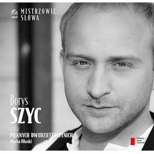 Borys Szyc czyta Pięknych dwudziestoletnich. Audiobook + książka (2013)