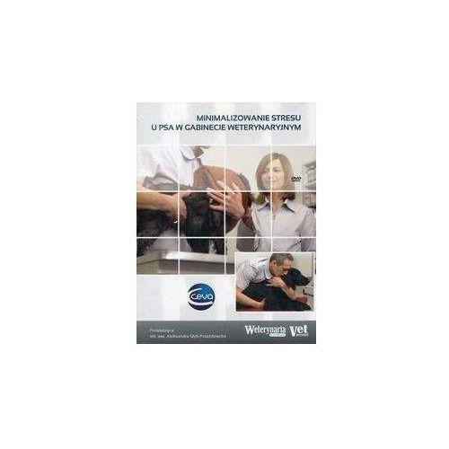 Minimalizowanie stresu u psa w gabinecie weterynaryjnym  Elamed 9788361190714