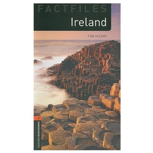 Ireland The Oxford Bookworms Library Factfiles Stage 2 (700 Headwords) (9780194233859)