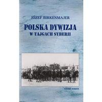 Polska dywizja w tajgach Syberii, oprawa miękka