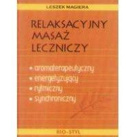 Relaksacyjny masaż leczniczy (2008)