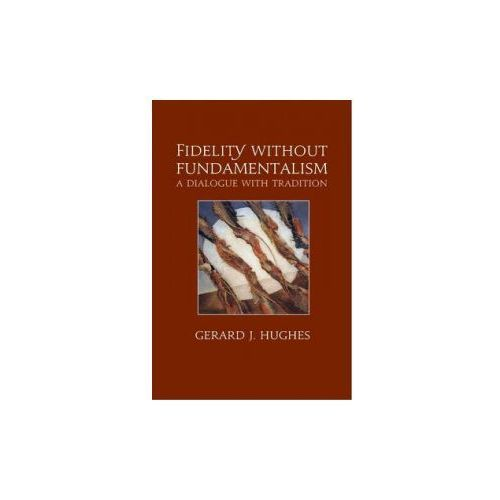 Fidelity without Fundamentalism