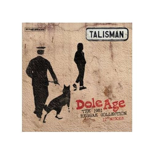 Talisman - dole age - the 1981 reggae collection Bristol archive