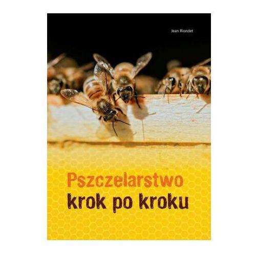 Pszczelarstwo krok po kroku - Riondet Jean - książka (9788377634936)