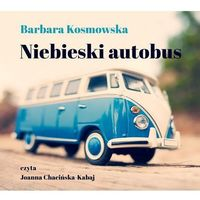 Niebieski autobus - Barbara Kosmowska (MP3)