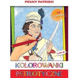 Sfinks Kolorowanka patriotyczna - polscy patrioci - estera kudrzyn. anna wiśnicka